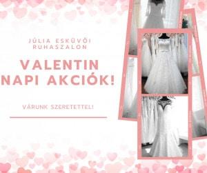 Akciók, menyasszonyi ruhák, valentin nap